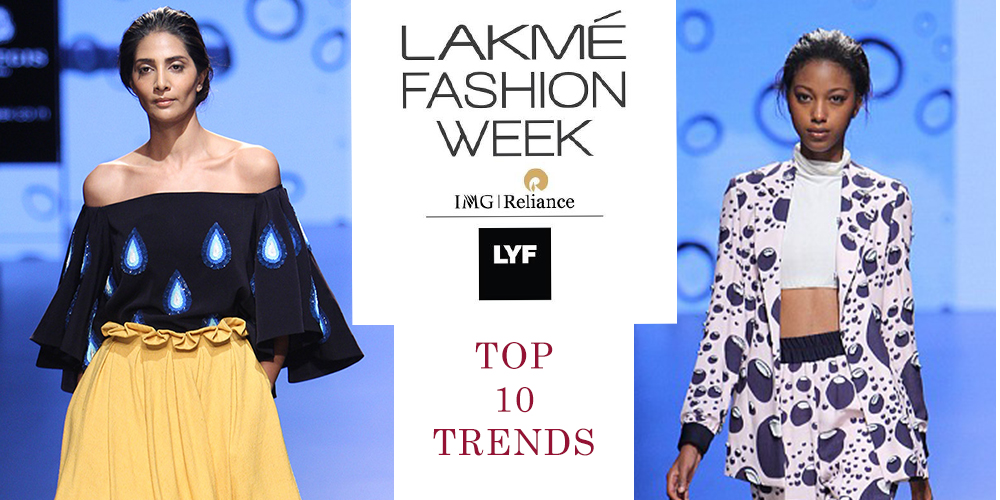 Blog Posts: Top 10 Trends from Lakmé Fashion Week S/R 2016