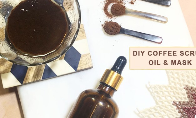 DIY Coffee Scrub, Oil & Mask | Natural Beauty Hack
