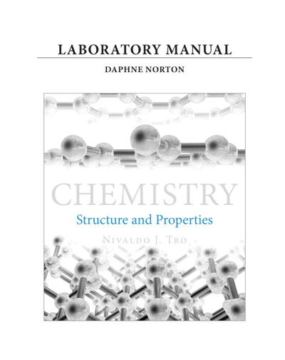 Laboratory Manual Chemistry: Structure And Properties by