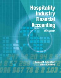 Hospitality Industry Financial Accounting with Answer ...