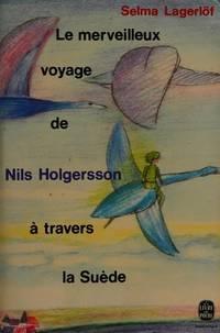 Le Voyage De Nils Holgersson : voyage, holgersson, Merveilleux, Voyage, Holgersson, Travers, Suede, Lagerlof,, Selma