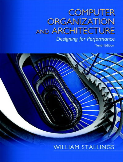 Computer Organization And Architecture (10th Edition) By
