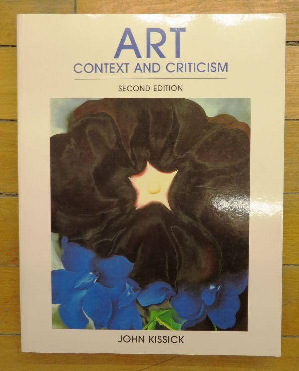 Art Context And Criticism Kissick John - 1996