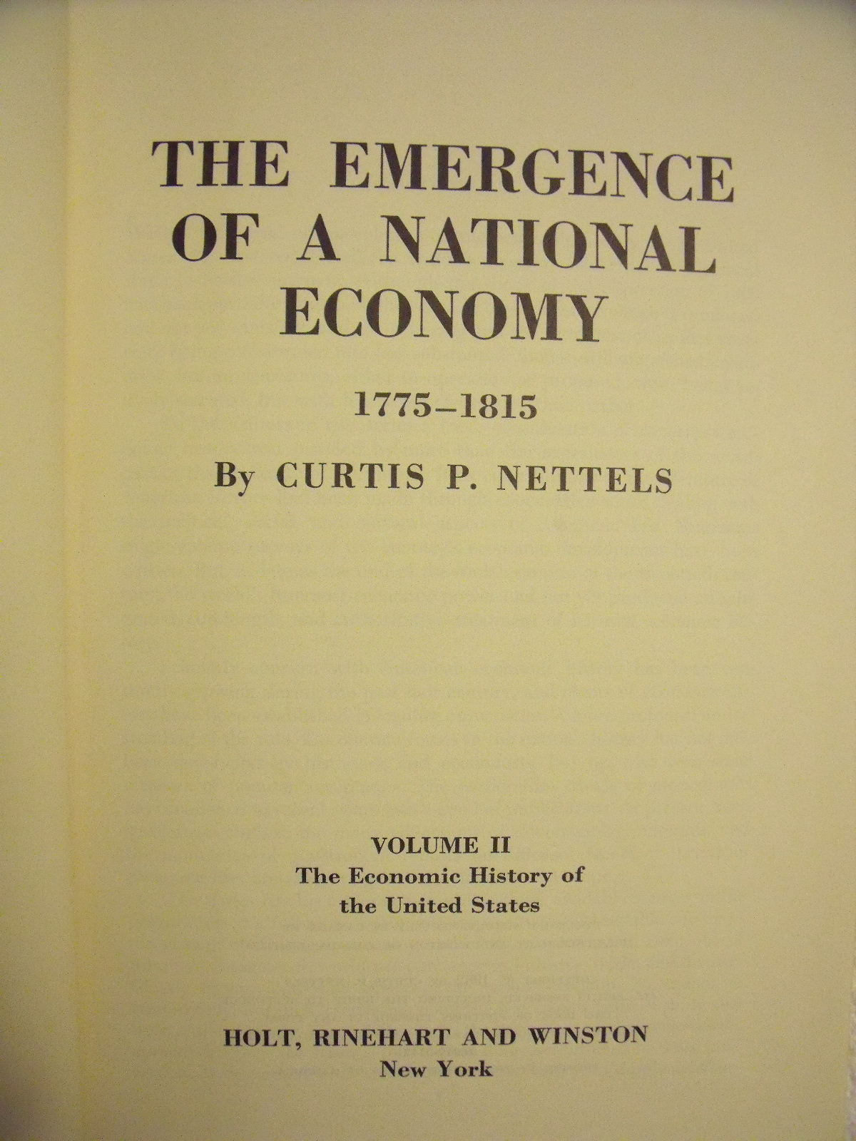 The Emergence Of A National Economy Volume Ii By Curtis P Nettels