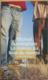 La Maison Au Bout Du Monde : maison, monde, Maison, Monde, Michael, Cunningham, Paperback, Aberbroc, (SKU:, 016269)