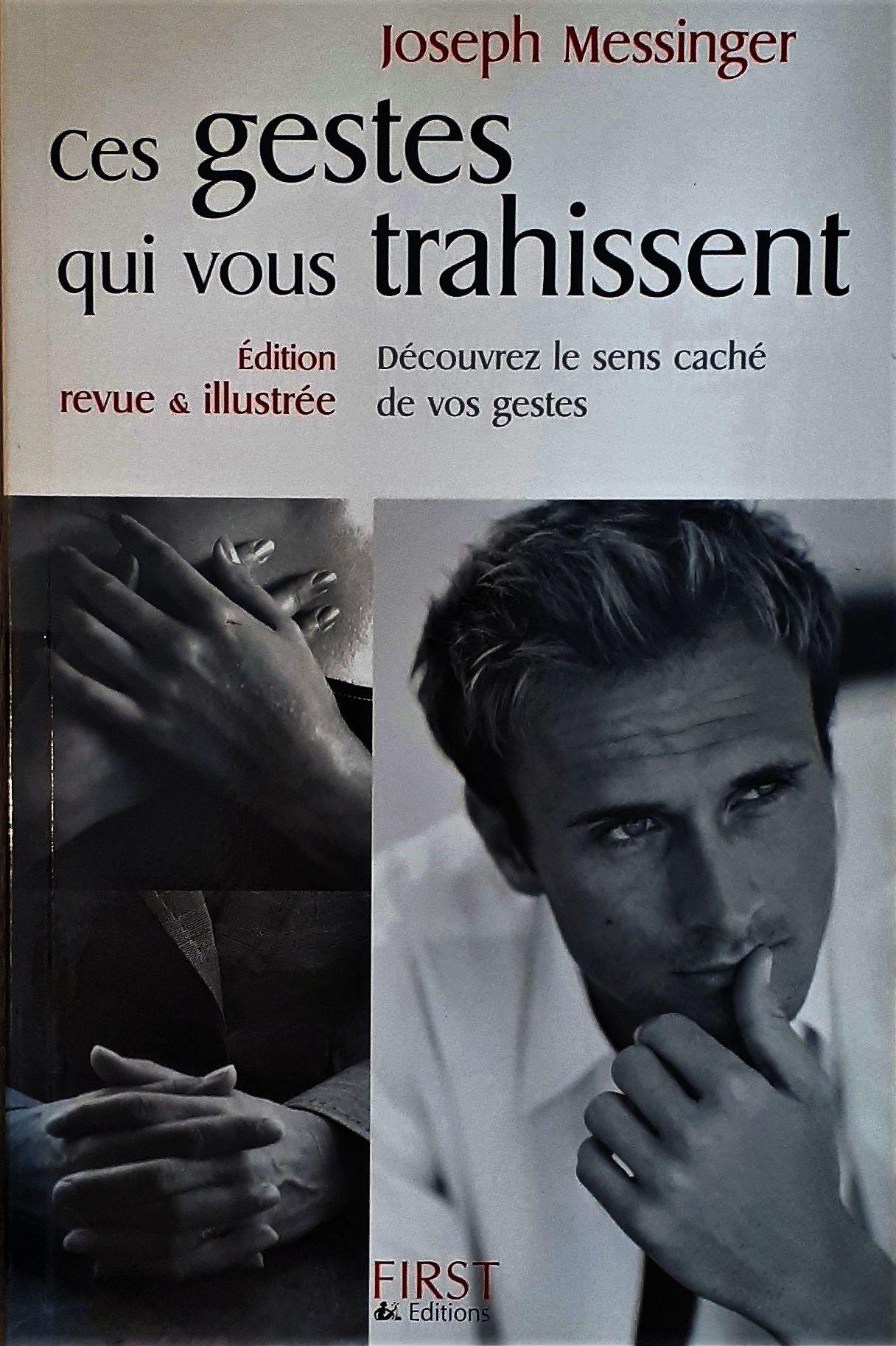 Ces Gestes Qui Vous Trahissent 2008 : gestes, trahissent, Gestes, Trahissent., Découvrez, Caché, Gestes., Joseph, Messinger, Paperback