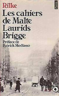 Les Cahiers De Malte Laurids Brigge : cahiers, malte, laurids, brigge, Cahiers, Malte, Laurids, Brigge, Rilke,, Rainer, Maria