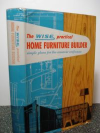 The Wise Practical Home Furniture Builder simple plans for ...