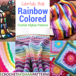 Colorfully Bold 26 Rainbow Colored Crochet Afghan Patterns Stitch And Unwind