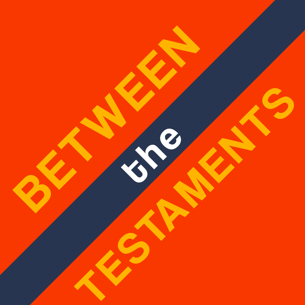 Between the Testaments 12: Conclusion and Q&A