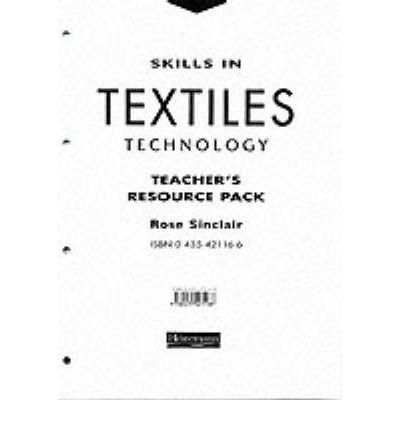 Skills in Textiles Technology: Teacher's Resource Pack