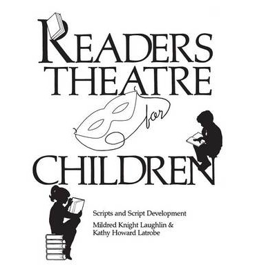 Readers Theatre for Children : Mildred Knight Laughlin