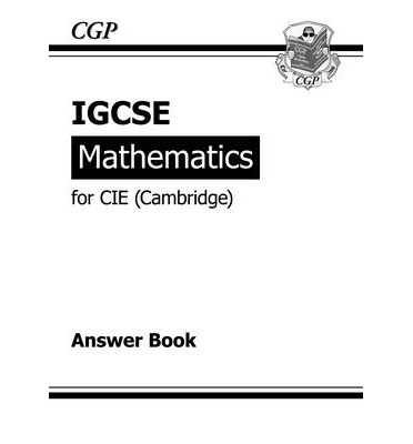 IGCSE Maths CIE (Cambridge) Answers (for Workbook) : CGP