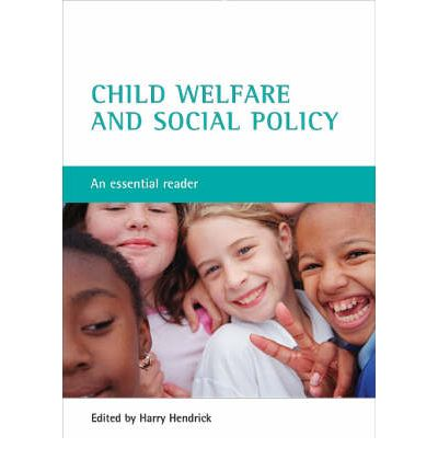 Child Welfare and Social Policy  Harry Hendrick  9781861345660
