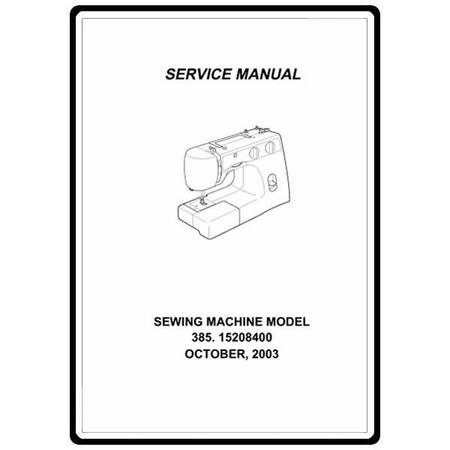Service Manual, Kenmore 385.15208400 : Sewing Parts Online