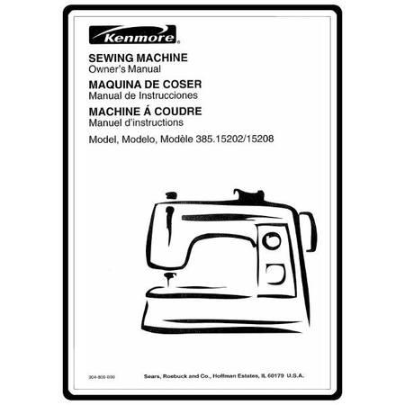 Instruction Manual, Kenmore 385.15208 Models : Sewing