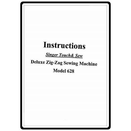 Instruction Manual, Singer 628 Touch & Sew : Sewing Parts