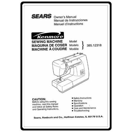 Instruction Manual, Kenmore 385.12318 Models : Sewing