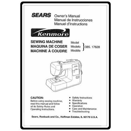 Instruction Manual, Kenmore 385.17628 Models : Sewing