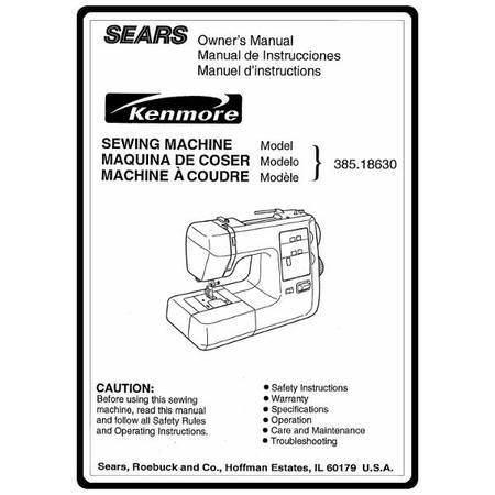 Instruction Manual, Kenmore 385.18630 Models : Sewing