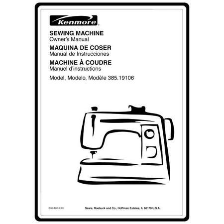 Instruction Manual, Kenmore 385.19106 Models : Sewing