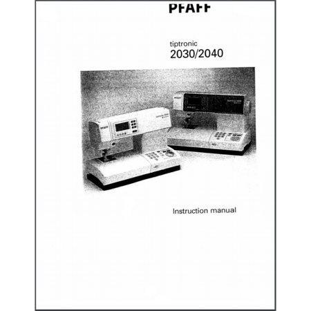 Instruction Manual, Pfaff Tiptronic 2030 : Sewing Parts Online