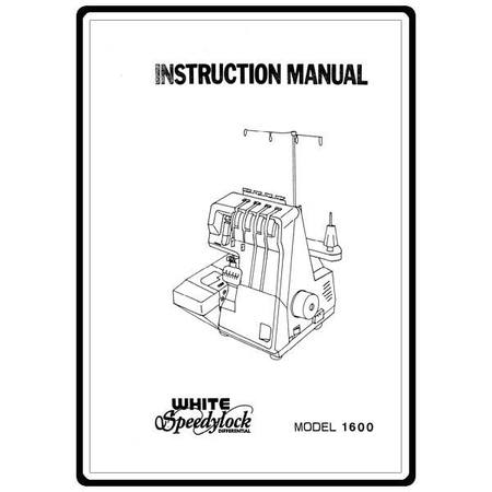 Instruction Manual, White 1600 : Sewing Parts Online