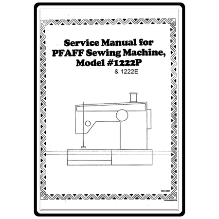 Service Manual, Pfaff 1222E : Sewing Parts Online