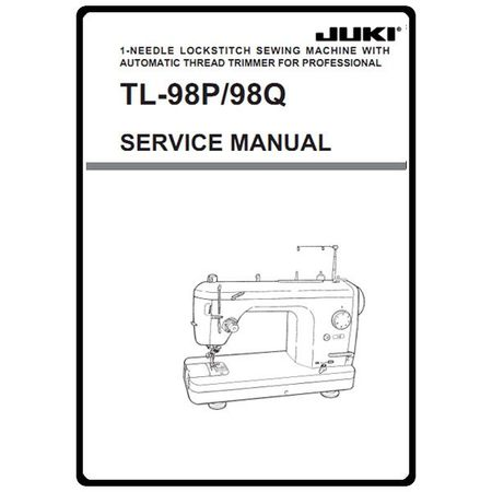 Service Manual, Juki TL-98P : Sewing Parts Online