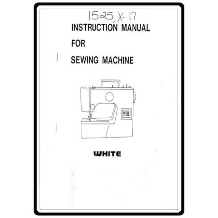 Instruction Manual, White X17 : Sewing Parts Online