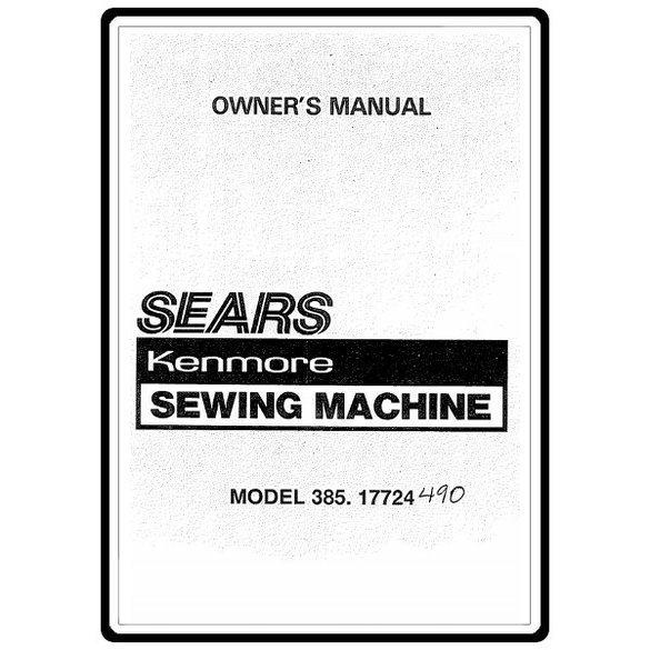 Instruction Manual, Kenmore 385.17724 Models : Sewing