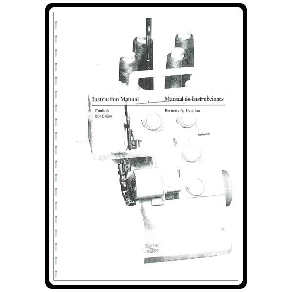 Instruction Manual, Bernette Funlock 004D : Sewing Parts