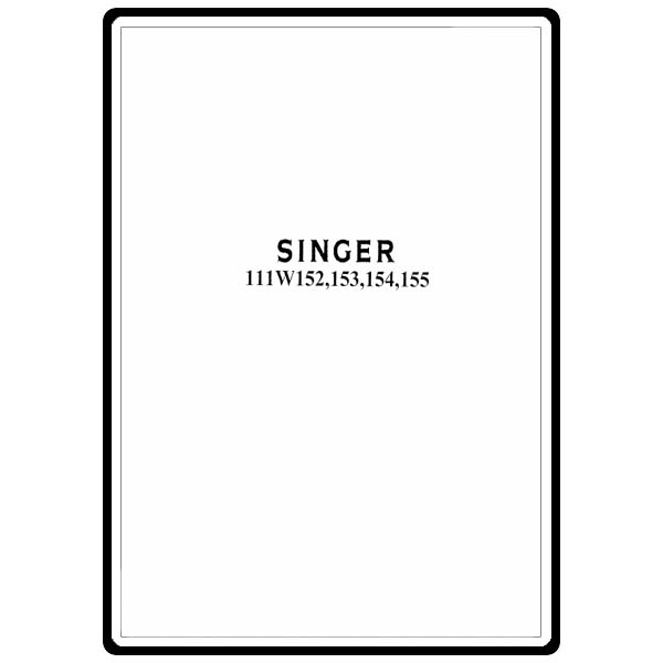 Instruction Manual, Singer 111W154 : Sewing Parts Online