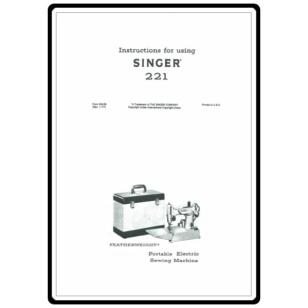 Instruction Manual, Singer 221 : Sewing Parts Online