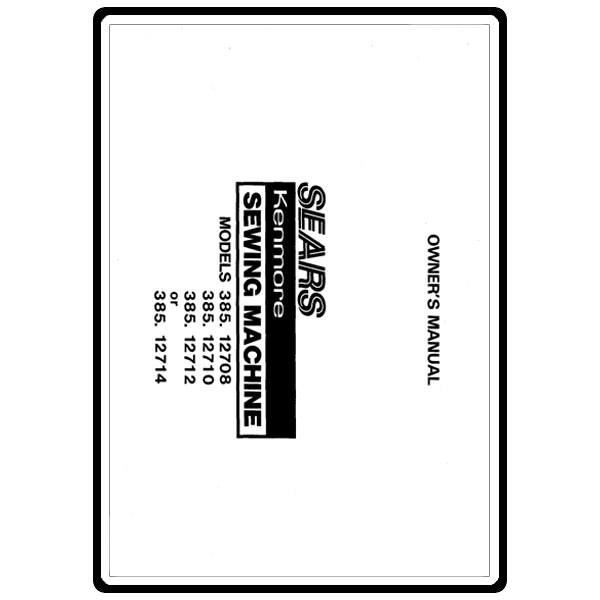Service Manual, Kenmore 385.12714 : Sewing Parts Online