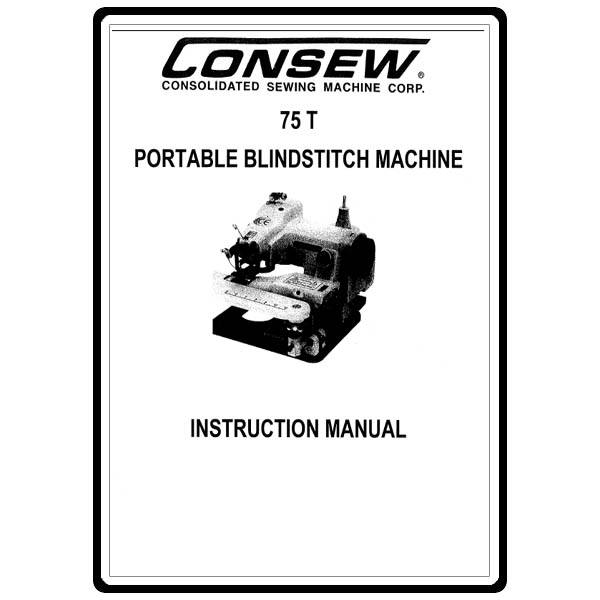 Instruction Manual, Consew Portable Blindstitch 75T