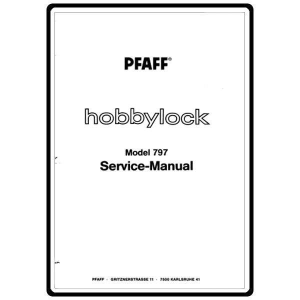 Service Manual, Pfaff 797 : Sewing Parts Online