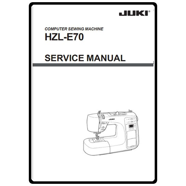 Service Manual, Juki HZL-E70 : Sewing Parts Online