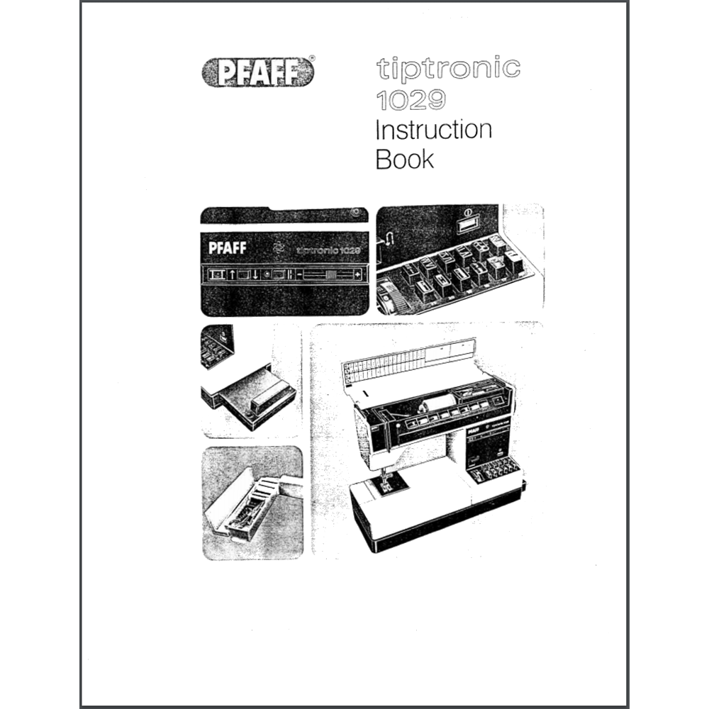 Instruction Manual, Pfaff Tiptronic 1029 : Sewing Parts Online