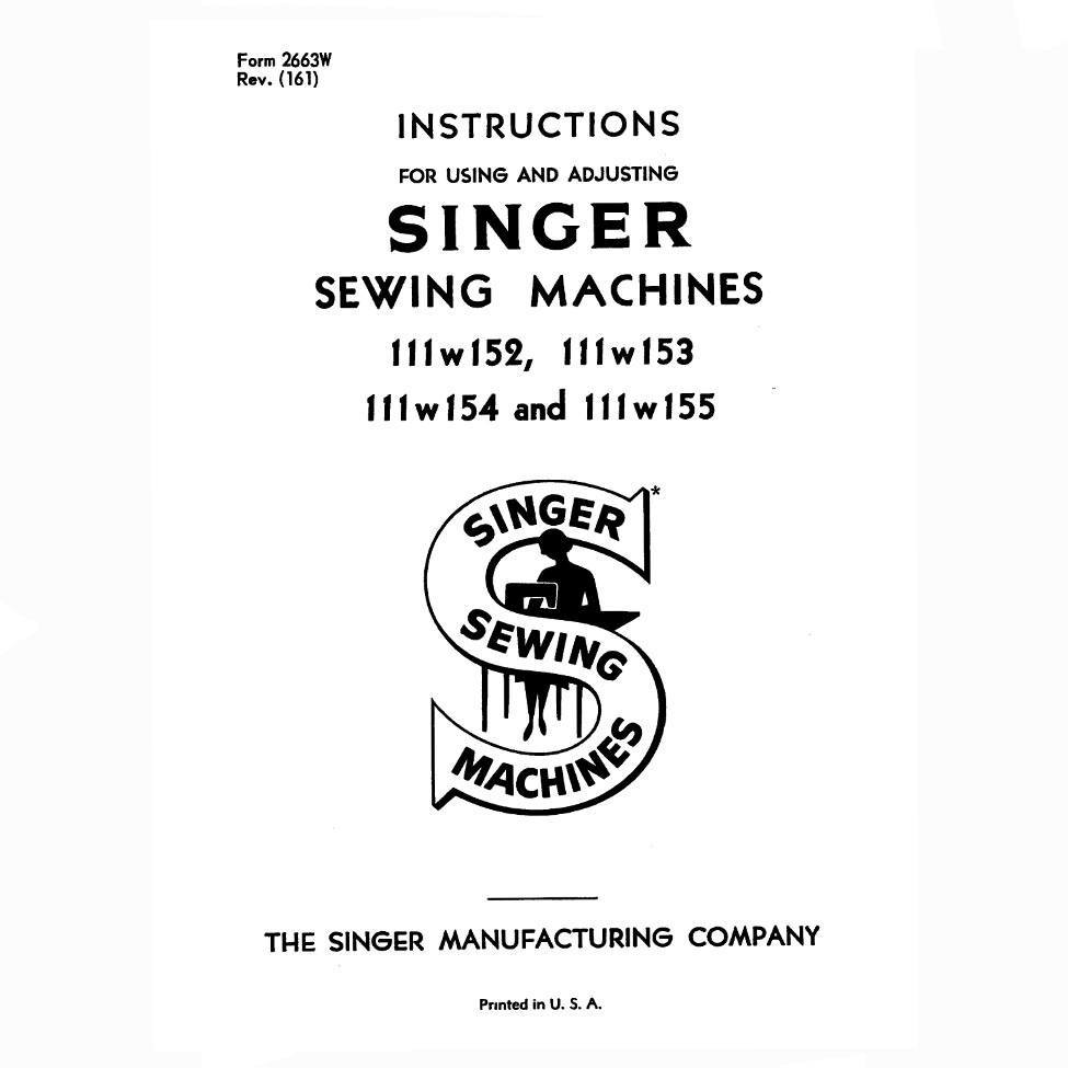 Instruction Manual, Singer 111W155 : Sewing Parts Online