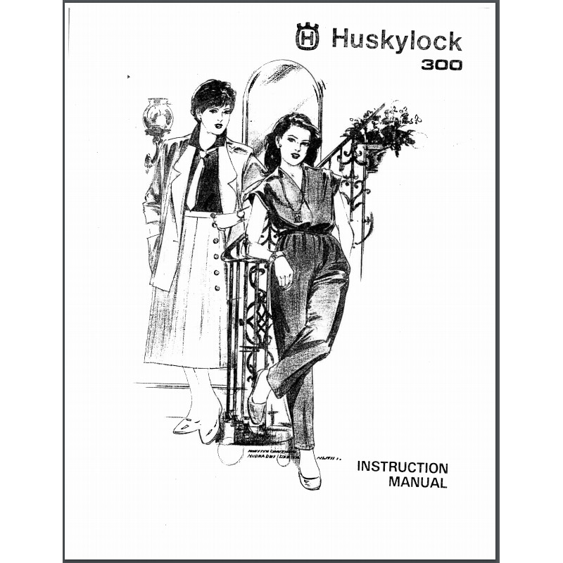 Instruction Manual, Viking Huskylock 300 : Sewing Parts Online