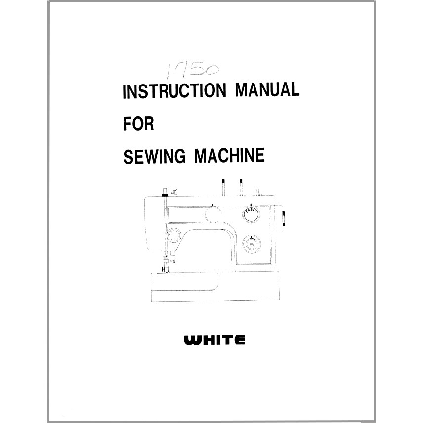 Instruction Manual, White 1750 : Sewing Parts Online