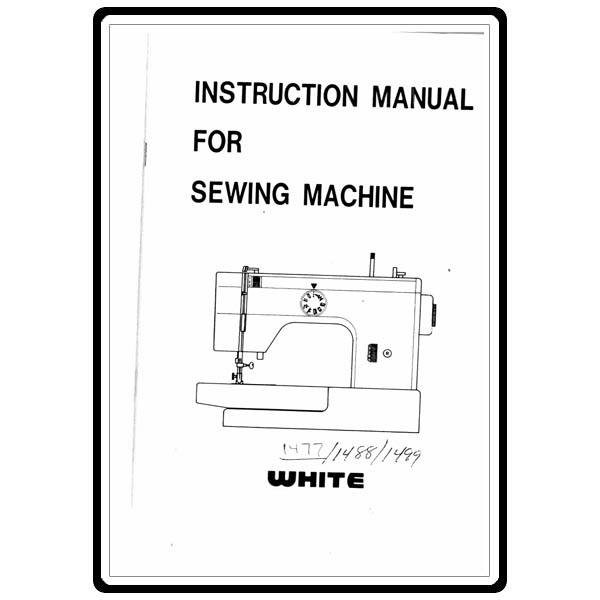 Instruction Manual, White 1477 : Sewing Parts Online