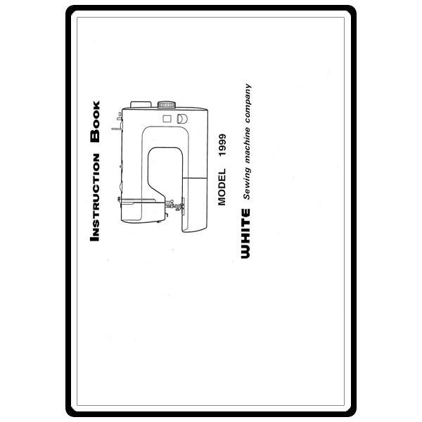 Instruction Manual, White 1999 : Sewing Parts Online