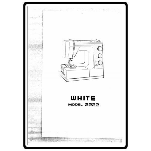 Instruction Manual, White 2222 : Sewing Parts Online