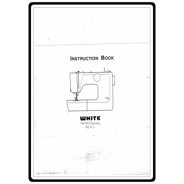 Instruction Manual, White 4042 : Sewing Parts Online