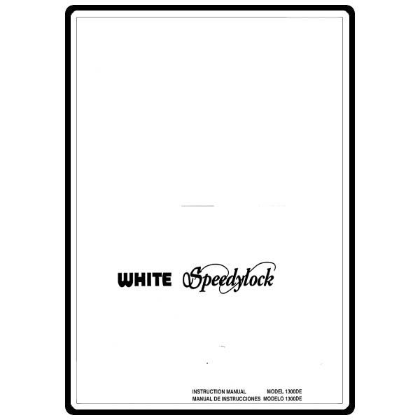Instruction Manual, White 1300DE : Sewing Parts Online