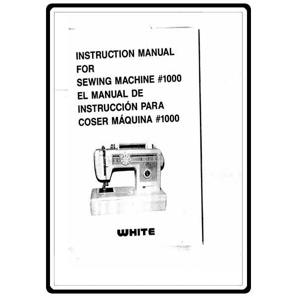 Instruction Manual, White W1000 : Sewing Parts Online
