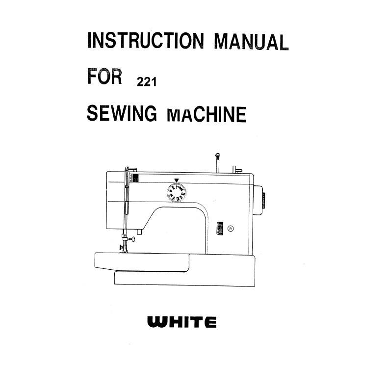 Instruction Manual, White 221 : Sewing Parts Online