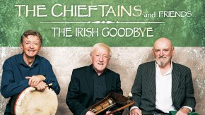The Chieftains and Friends: The Irish Goodbye